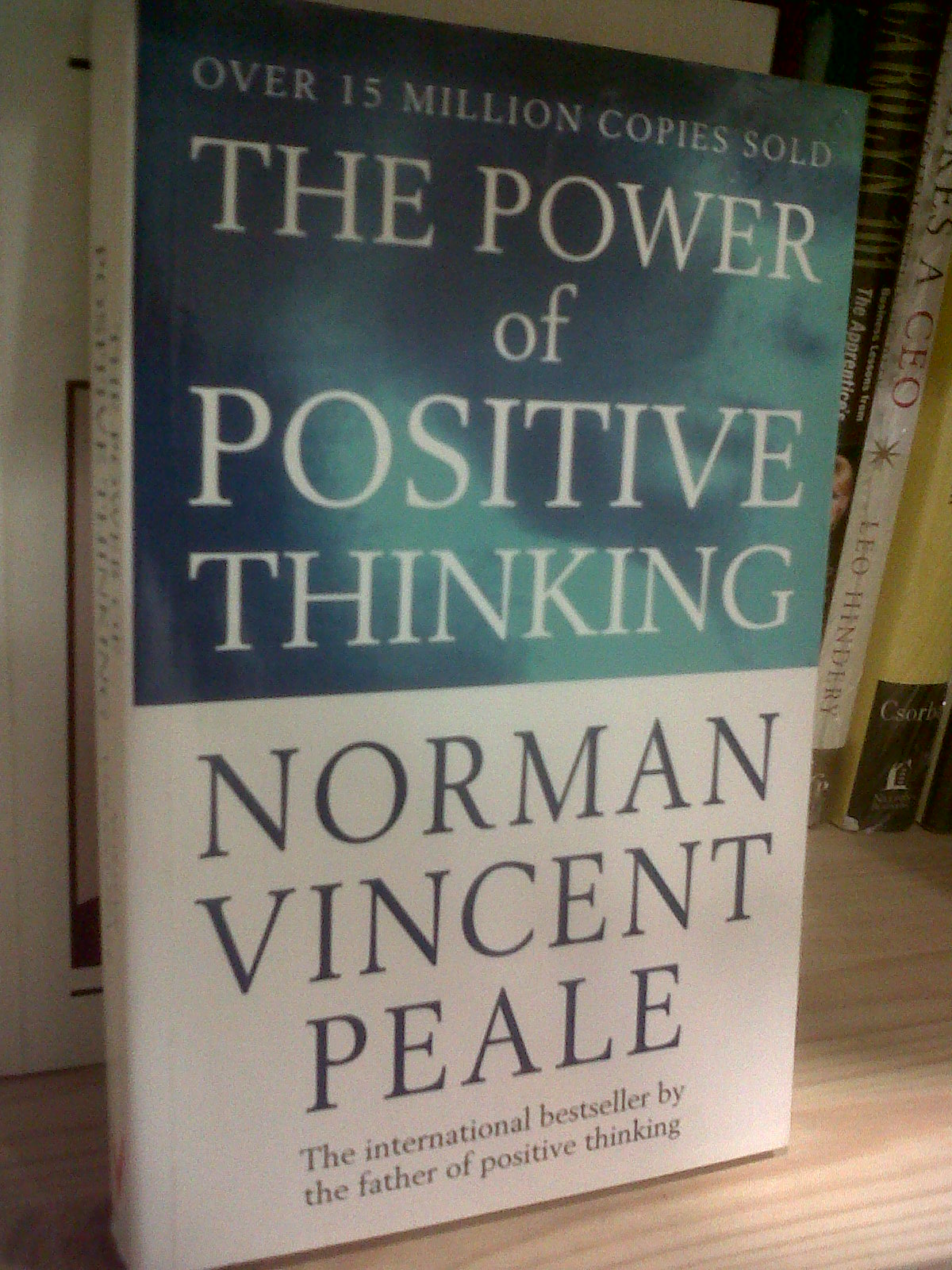 Norman Vincent Peale - The Power of Positive Thinking